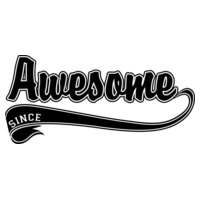 Awesome Since....