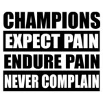 Champions Expect Pain