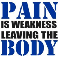 Pain is weakness leaving the body Thumbnail