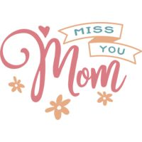Miss You Mom  Thumbnail