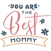 You Are The Best Mommy  Thumbnail